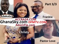 Christiana Love (Obaapa Christy) and Her Ex-Husband Pastor Love Full Story 3/3 – Adakabre's interview